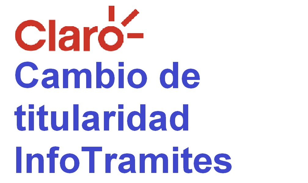 Cambio de titularidad CLARO
